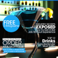 Free Bartending Magazine   We've put together a Free Bartending Magazine for you to help answer some of the questions you may have about getting a job in a bar....